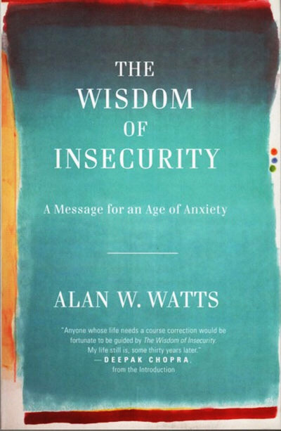 "The Wisdom Of Insecurity"" by Alan Watts (Complete Book)"