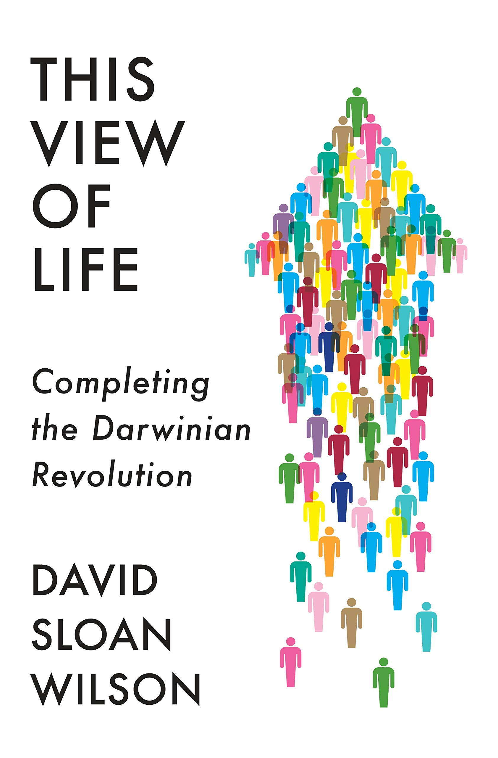 """This View of Life - Completing the Darwinian Revolution"""" by"""